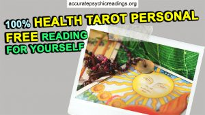 100% Health Tarot Personal Free Reading For Yourself