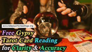 Free Gypsy Tarot Card Reading For Clarity & Accuracy