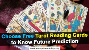 Choose Free Tarot Reading Cards to Know Future Prediction