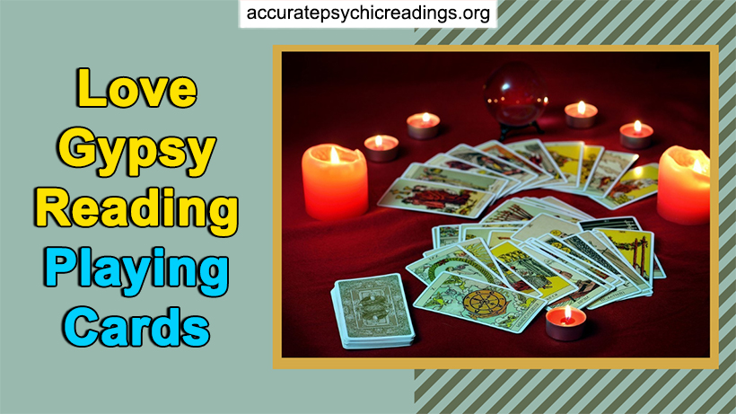 Love Gypsy Reading Playing Cards (With 100% Accurate)